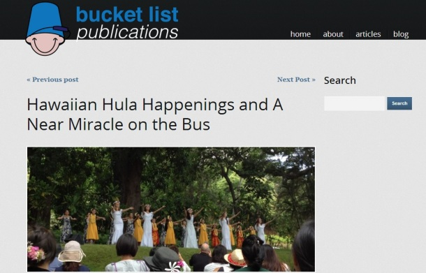 BucketList Publications: Hawaiian Hula Happenings and a Near Miracle on the Bus